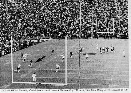 (caption) THE GAME--Anthony Carter (see arrow) catches the winning TD pass from John Wangler vs. Indiana in '79.